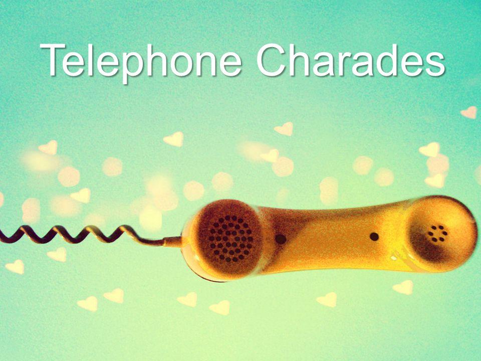Telephone Charades