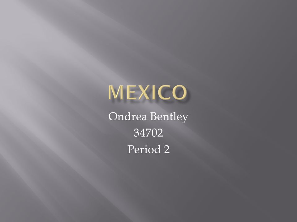 Ondrea Bentley 34702 Period 2