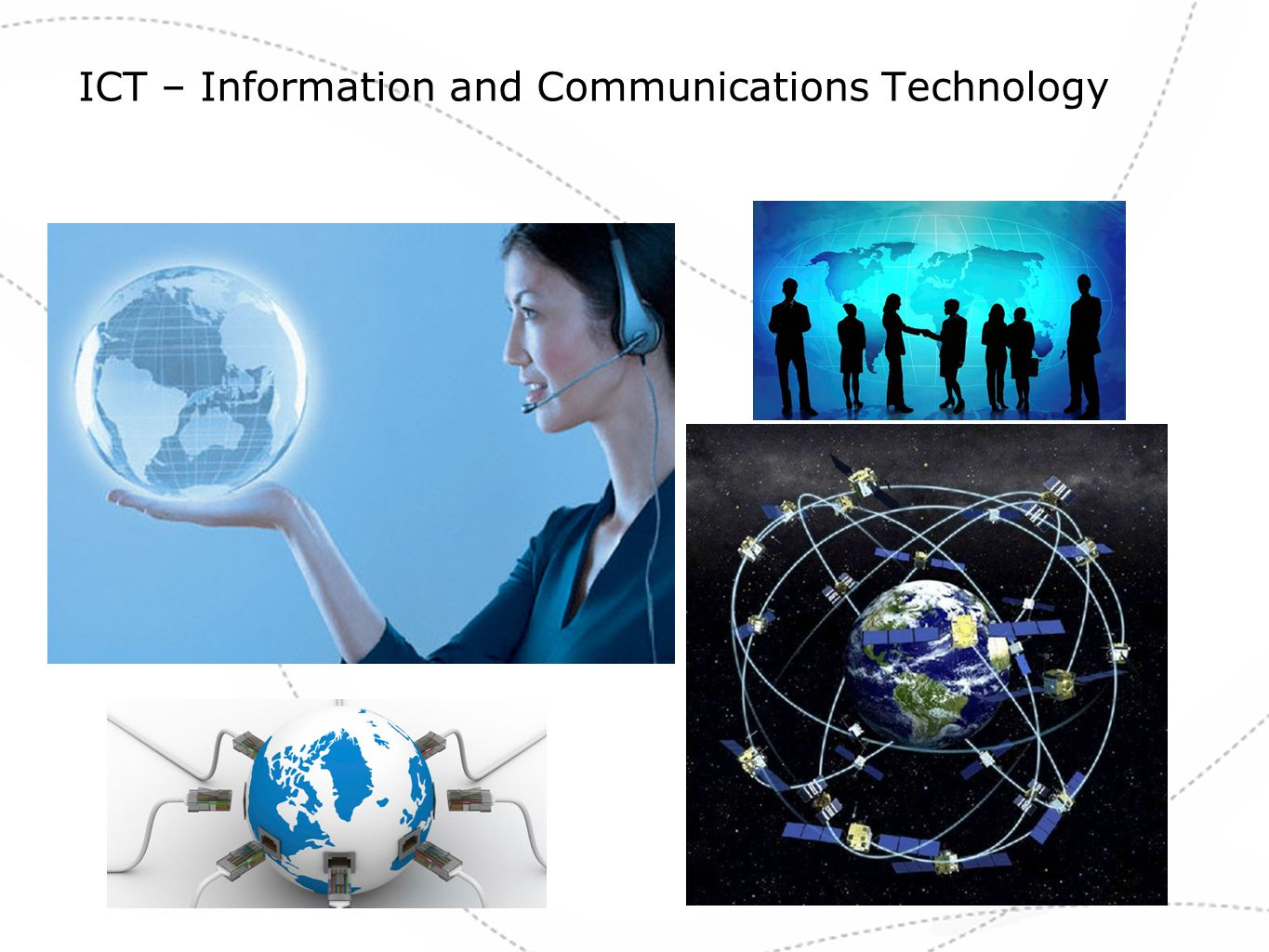 ICT – Information and Communications Technology
