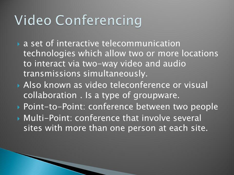 a set of interactive telecommunication technologies which allow two or more locations to interact via two-way video and audio transmissions simultaneously.