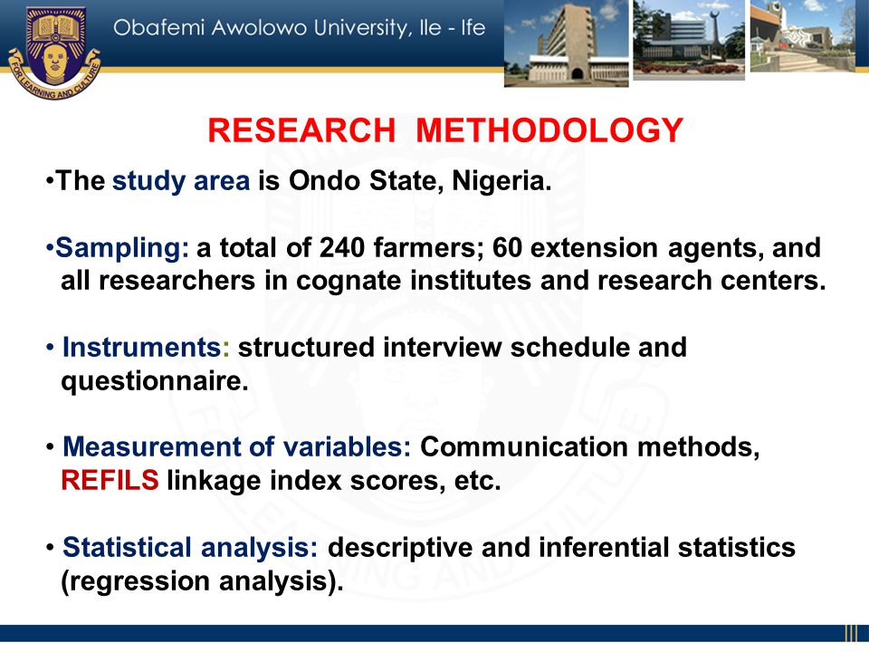 RESEARCH METHODOLOGY The study area is Ondo State, Nigeria.