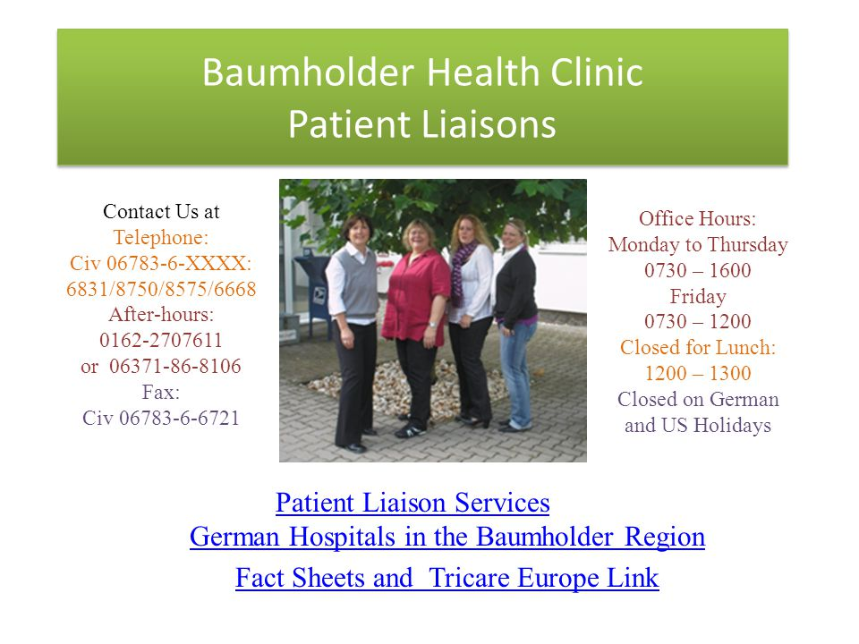 Baumholder Health Clinic Patient Liaisons Patient Liaison Services German Hospitals in the Baumholder Region Fact Sheets and Tricare Europe Link Conta