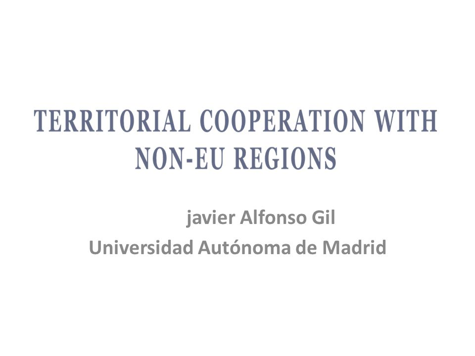 javier Alfonso Gil Universidad Autónoma de Madrid