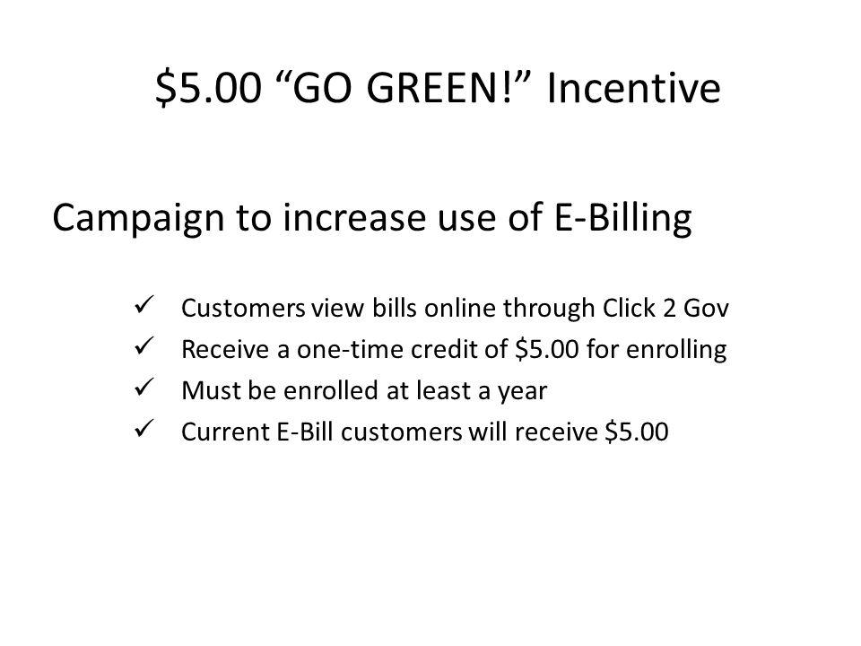 $5.00 GO GREEN.