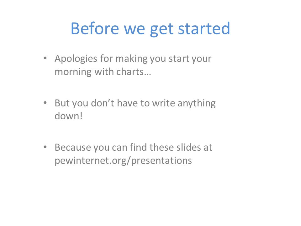 Before we get started Apologies for making you start your morning with charts… But you dont have to write anything down.