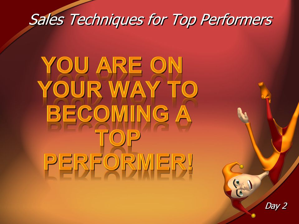Sales Techniques for Top Performers Day 2