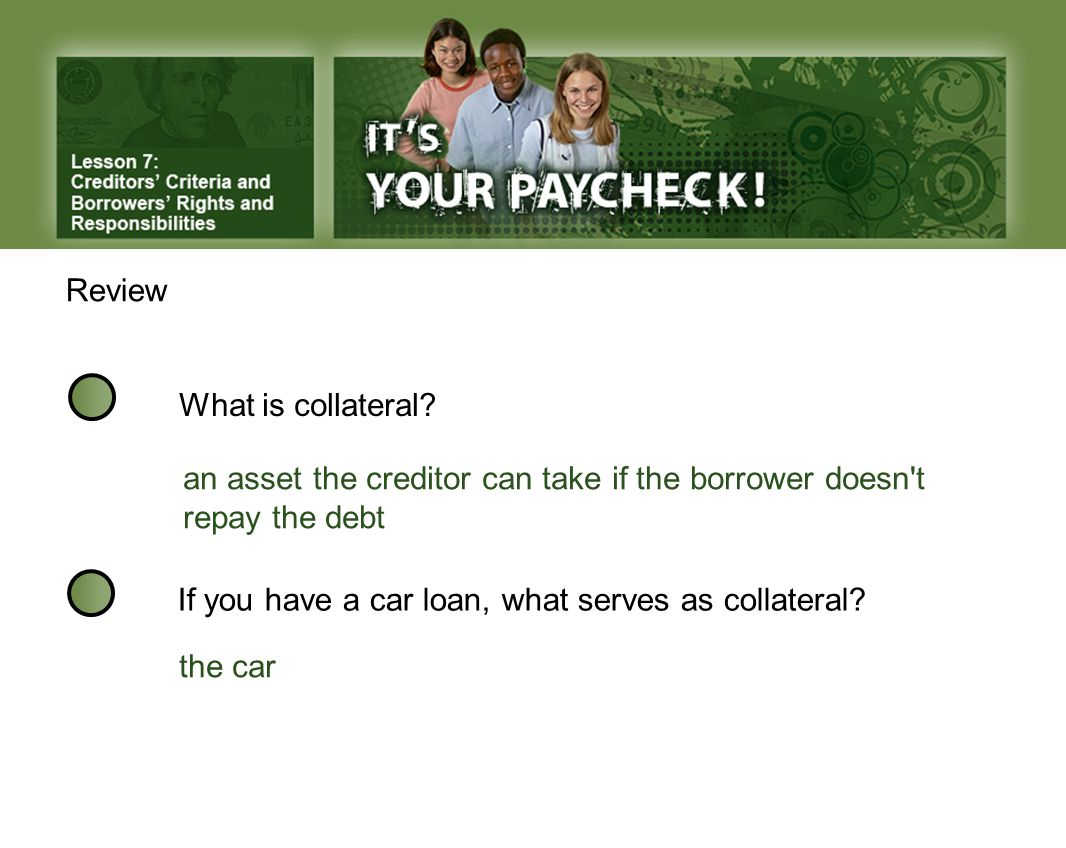 Review What is collateral.