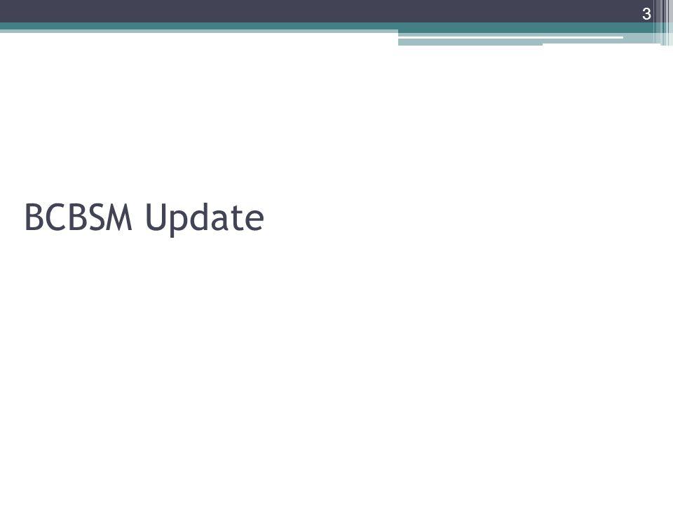 BCBSM Update 3