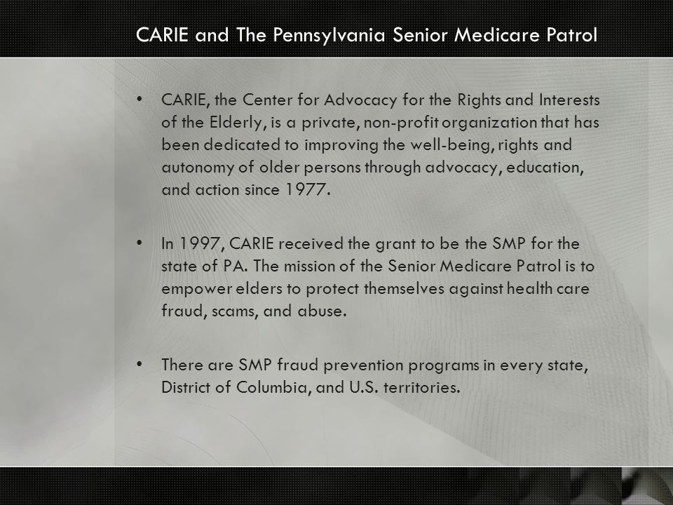 CARIE, the Center for Advocacy for the Rights and Interests of the Elderly, is a private, non-profit organization that has been dedicated to improving the well-being, rights and autonomy of older persons through advocacy, education, and action since 1977.