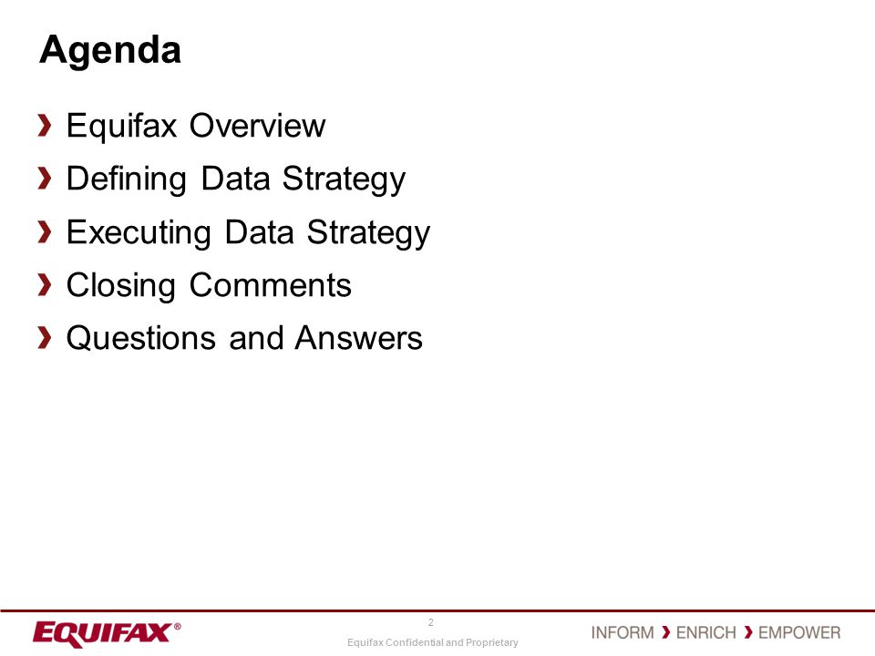 Equifax Confidential and Proprietary Equifax Overview