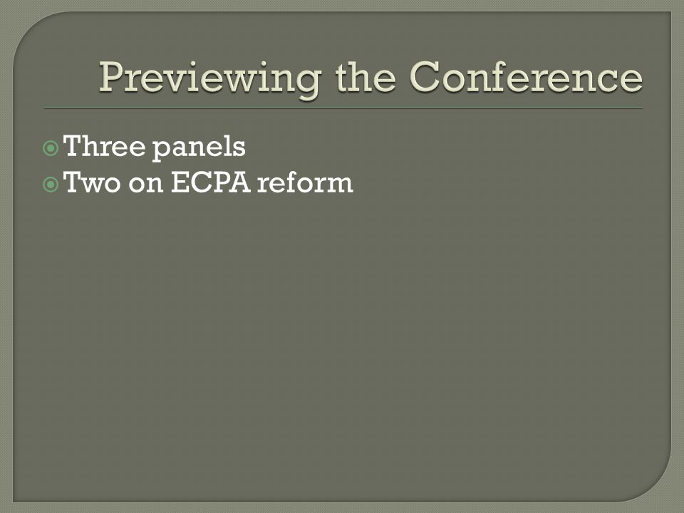 Three panels Two on ECPA reform