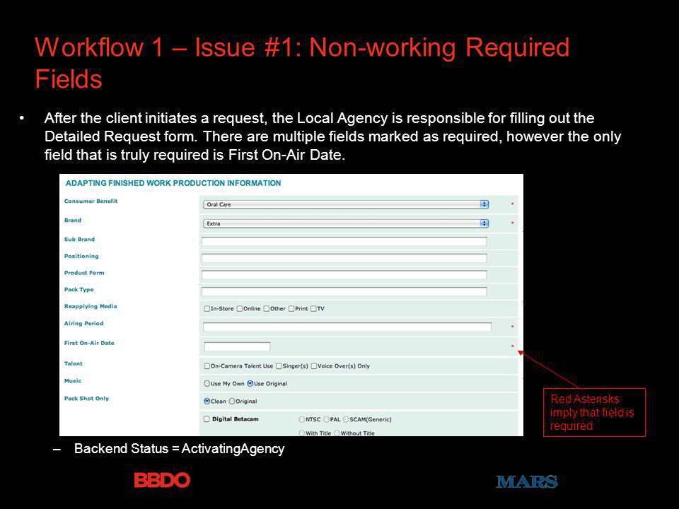 Workflow 1 – Issue #1: Non-working Required Fields After the client initiates a request, the Local Agency is responsible for filling out the Detailed