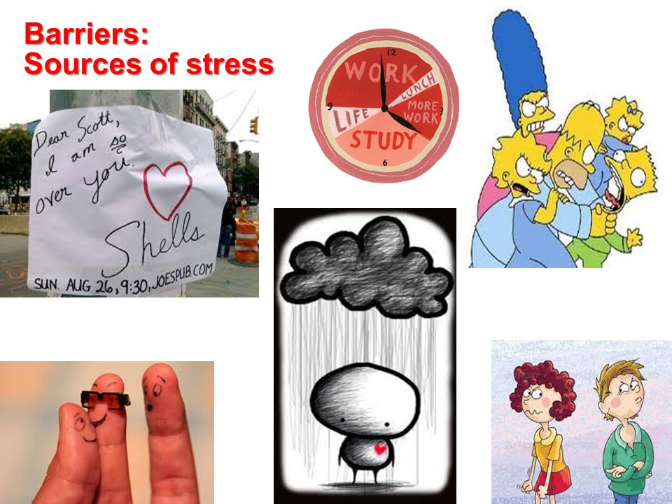 Barriers: Sources of stress 15