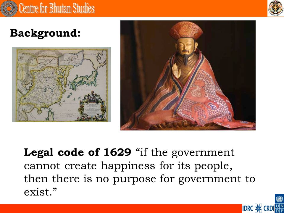 Background: Legal code of 1629 if the government cannot create happiness for its people, then there is no purpose for government to exist..