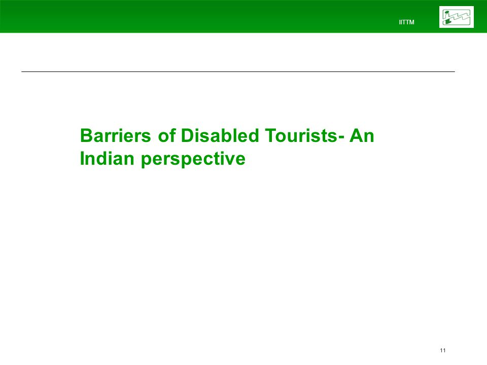 IITTM 11 Barriers of Disabled Tourists- An Indian perspective