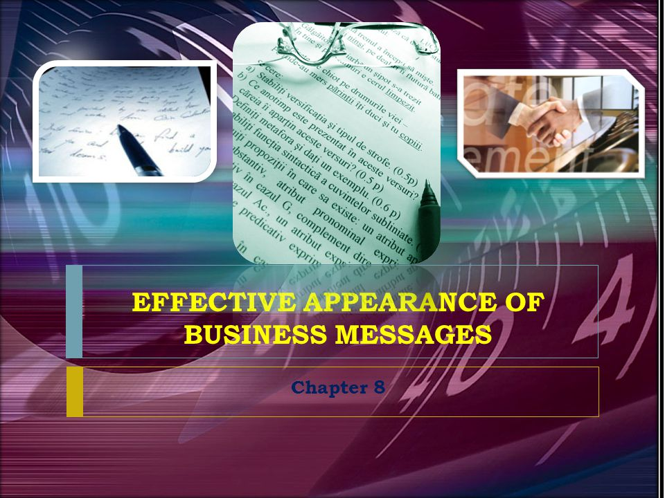 EFFECTIVE APPEARANCE OF BUSINESS MESSAGES Chapter 8