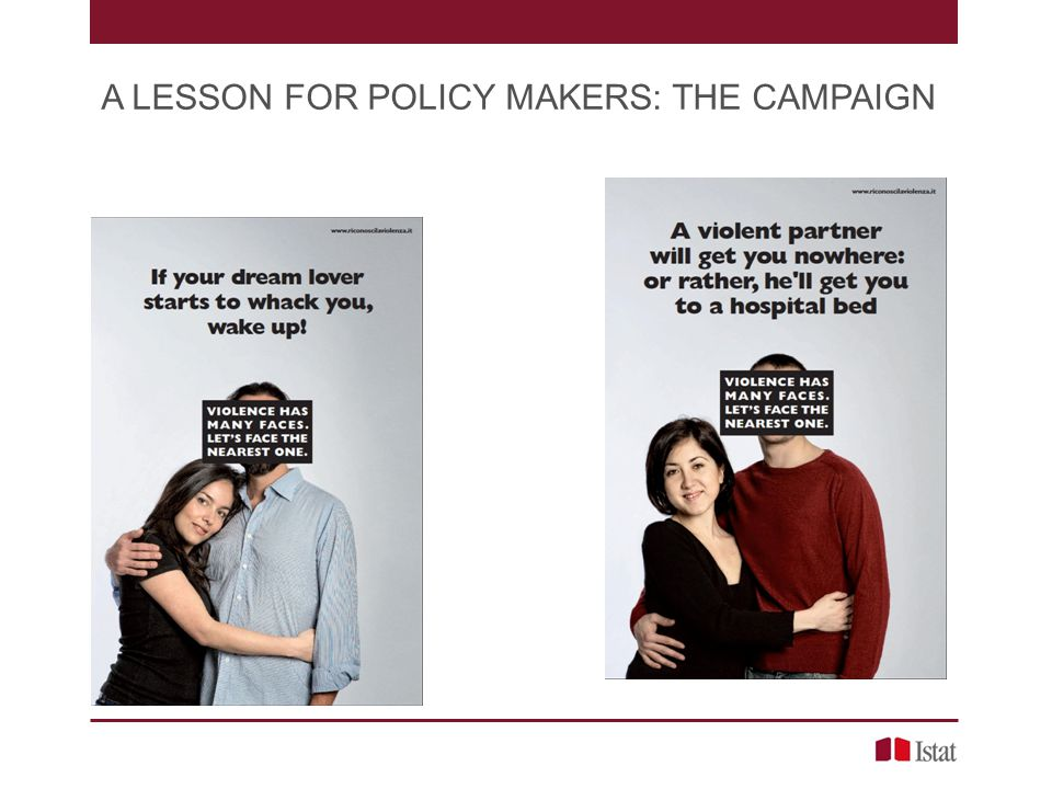 A LESSON FOR POLICY MAKERS: THE CAMPAIGN