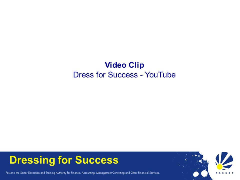 Dressing for Success Video Clip Dress for Success - YouTube
