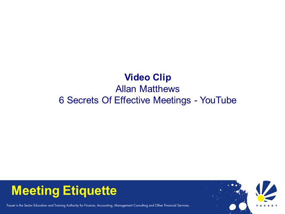 Meeting Etiquette Video Clip Allan Matthews 6 Secrets Of Effective Meetings - YouTube