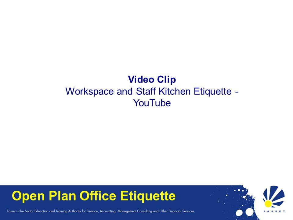 Open Plan Office Etiquette Video Clip Workspace and Staff Kitchen Etiquette - YouTube
