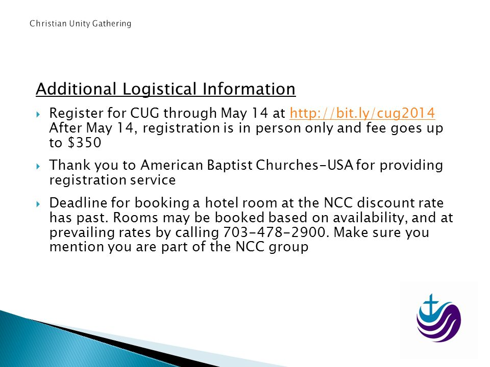 Additional Logistical Information Register for CUG through May 14 at http://bit.ly/cug2014 After May 14, registration is in person only and fee goes u