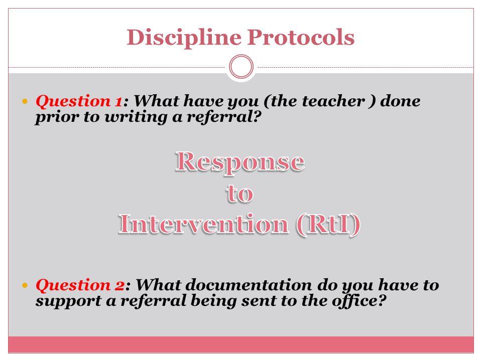 Discipline Protocols