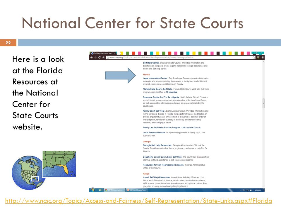 National Center for State Courts Here is a look at the Florida Resources at the National Center for State Courts website.