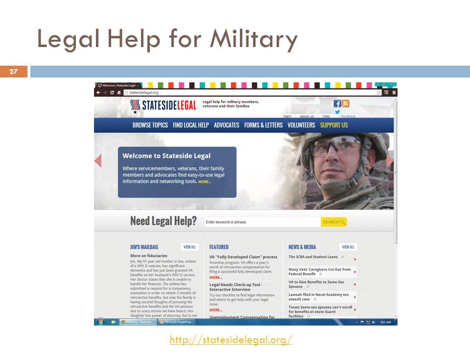 Legal Help for Military http://statesidelegal.org/ 27