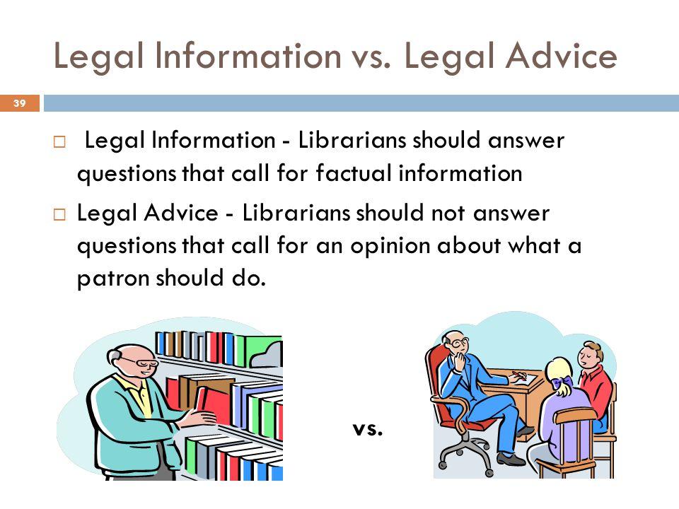Legal lnformation vs.