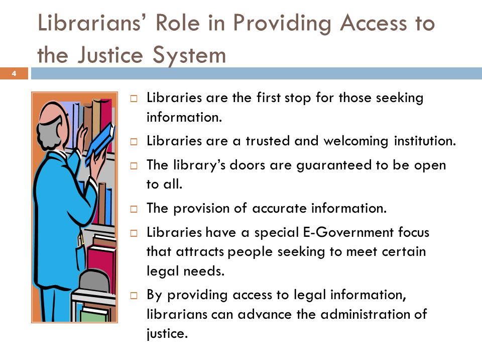 Nothing New for Libraries Libraries already provide information and referral services Libraries serve the entire community Librarians understand neutrality Librarians are skilled in identifying authoritative information and services Librarians are technologically proficient Libraries provide access to computers and the internet.