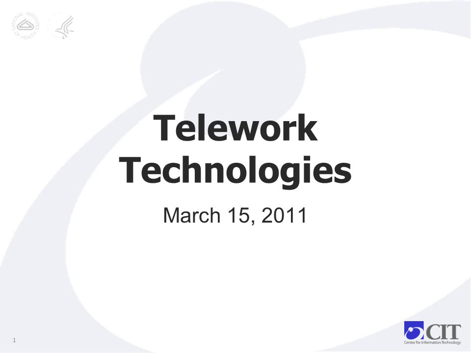 Telework Technologies March 15, 2011 1