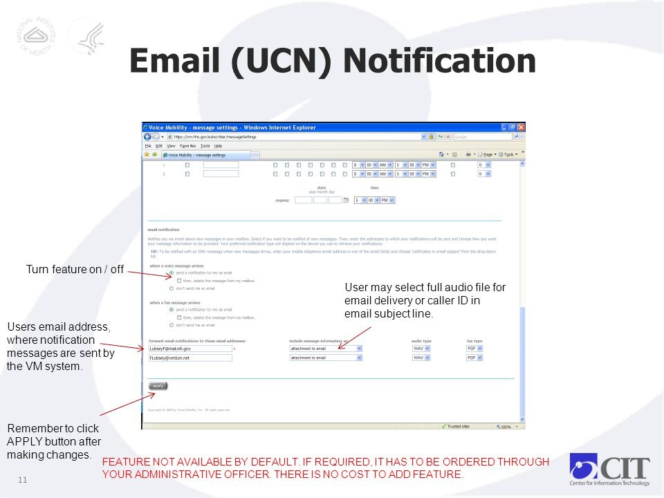 Email (UCN) Notification FEATURE NOT AVAILABLE BY DEFAULT.