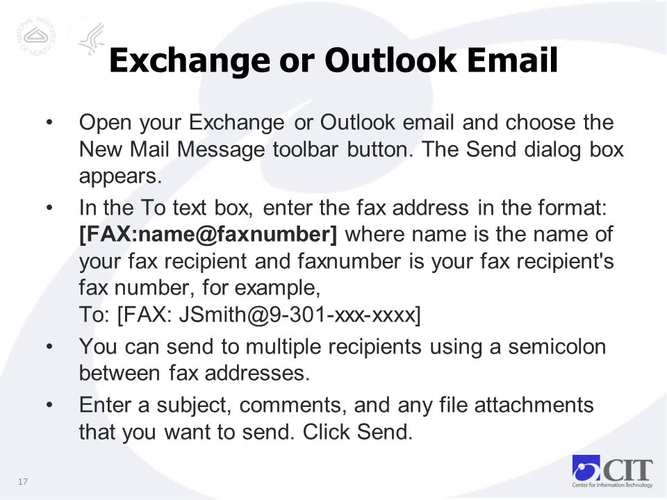 Exchange or Outlook Email 17 Open your Exchange or Outlook email and choose the New Mail Message toolbar button.
