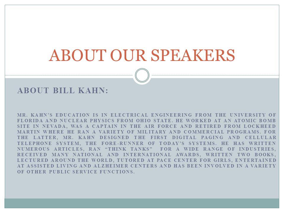 ABOUT BILL KAHN: MR.