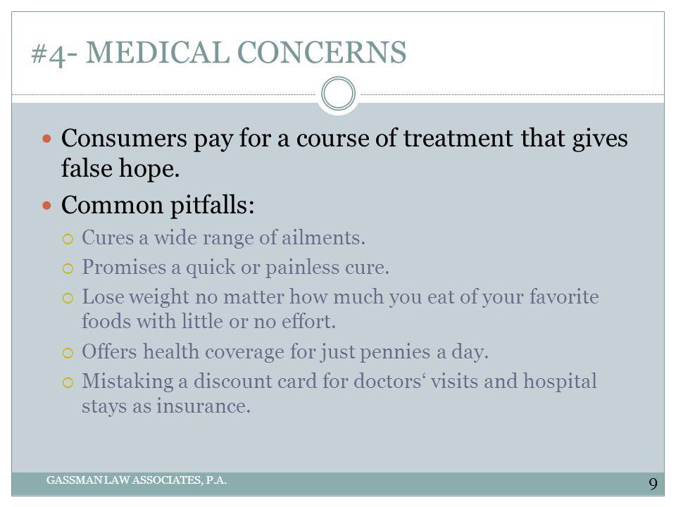 #4- MEDICAL CONCERNS GASSMAN LAW ASSOCIATES, P.A.