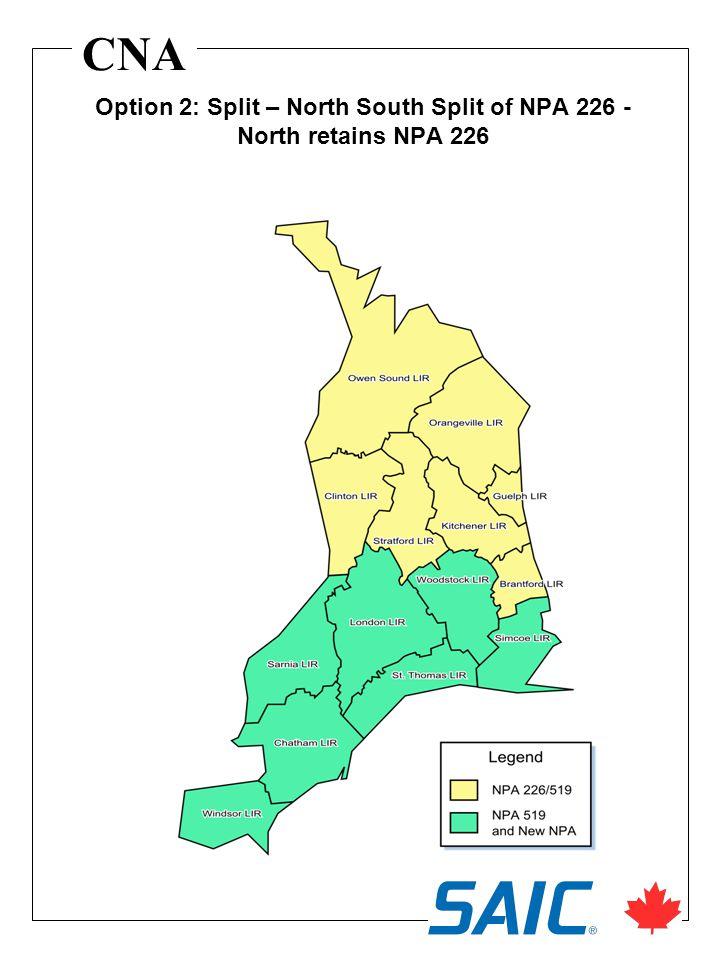 CNA Option 2: Split – North South Split of NPA 226 - North retains NPA 226