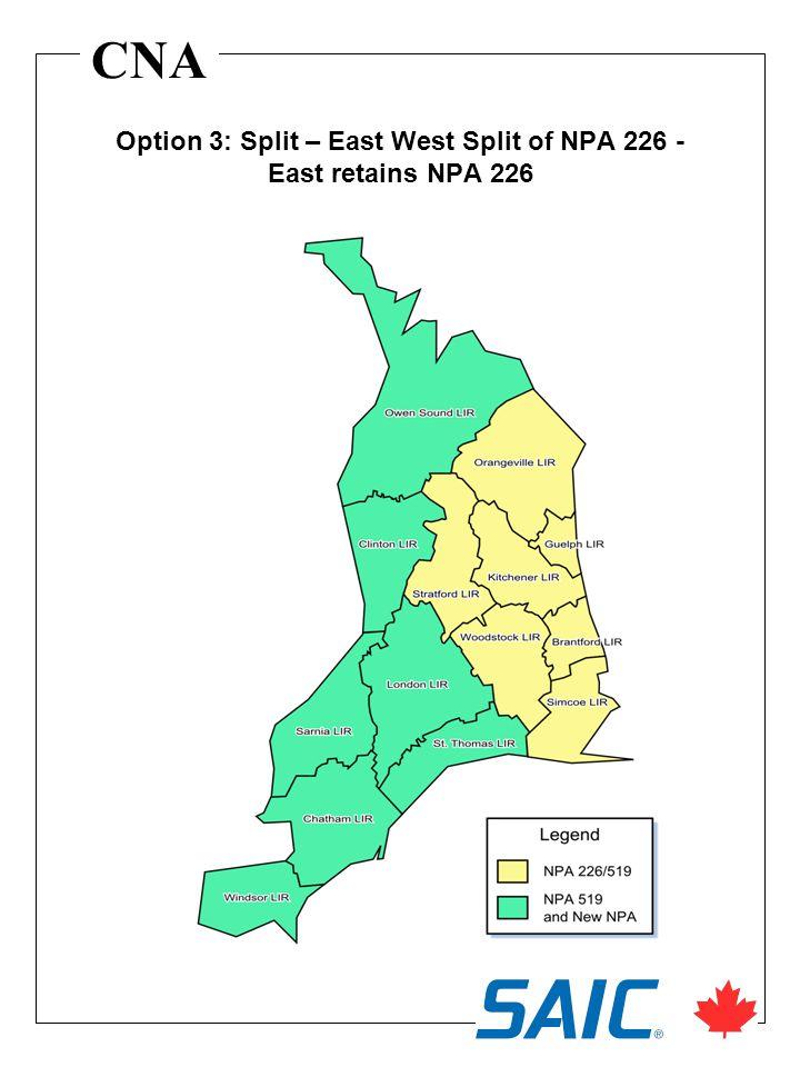 CNA Option 3: Split – East West Split of NPA 226 - East retains NPA 226