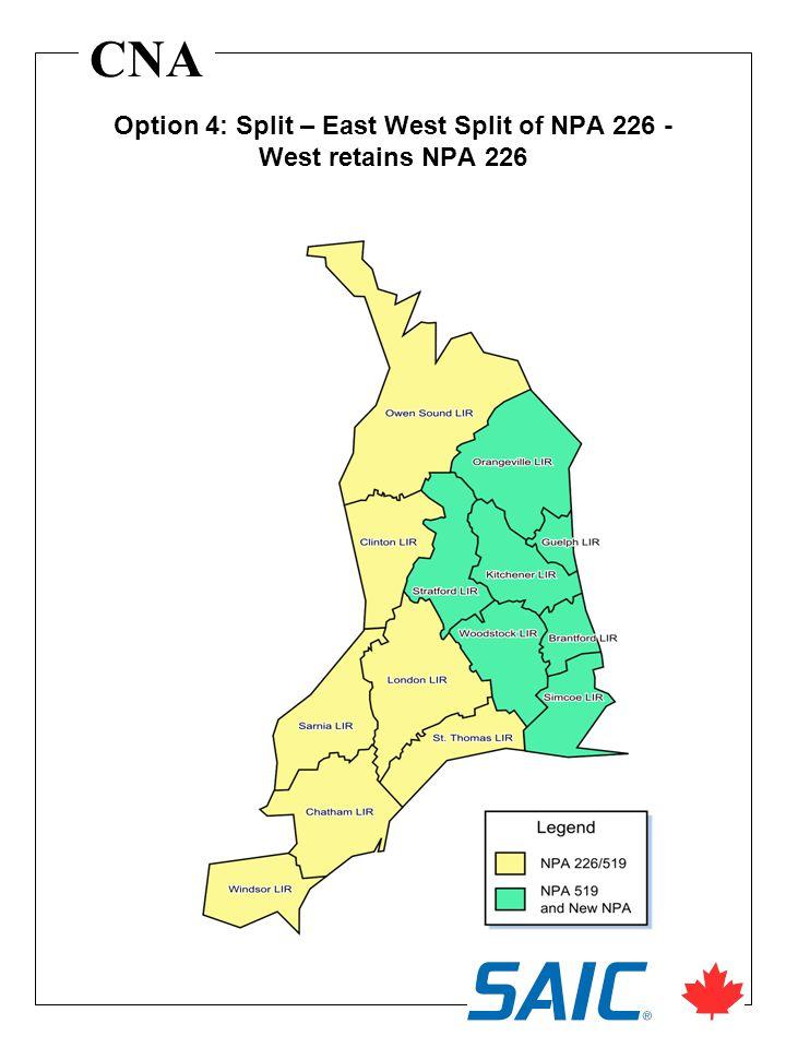 CNA Option 4: Split – East West Split of NPA 226 - West retains NPA 226