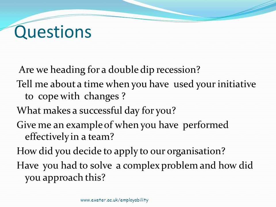 Questions Are we heading for a double dip recession.