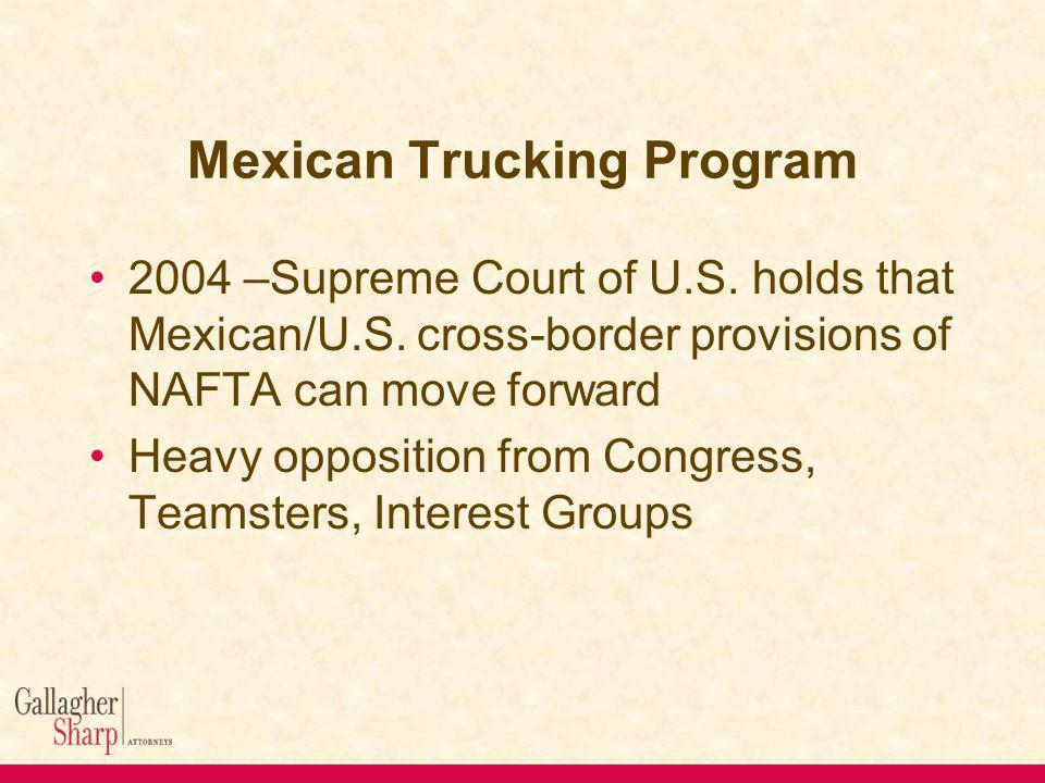 Mexican Trucking Program 2004 –Supreme Court of U.S.