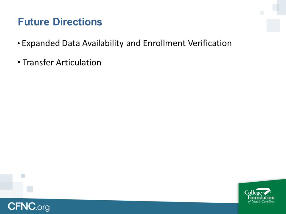 Expanded Data Availability and Enrollment Verification Transfer Articulation Future Directions