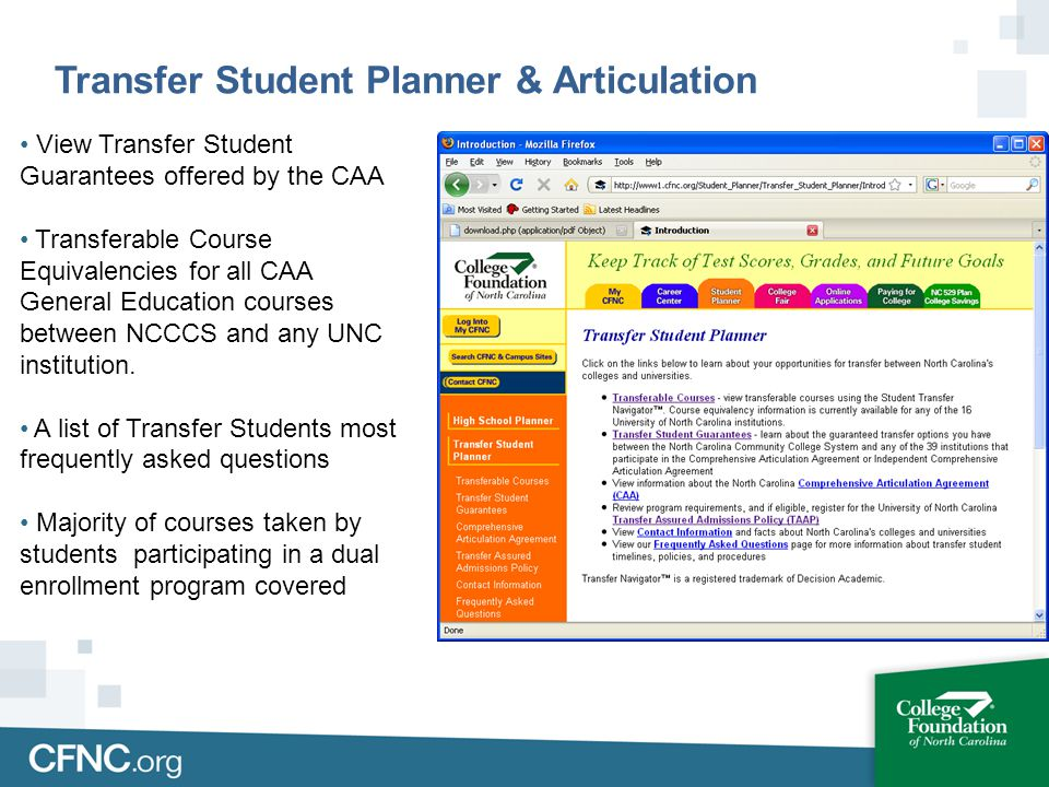 View Transfer Student Guarantees offered by the CAA Transferable Course Equivalencies for all CAA General Education courses between NCCCS and any UNC