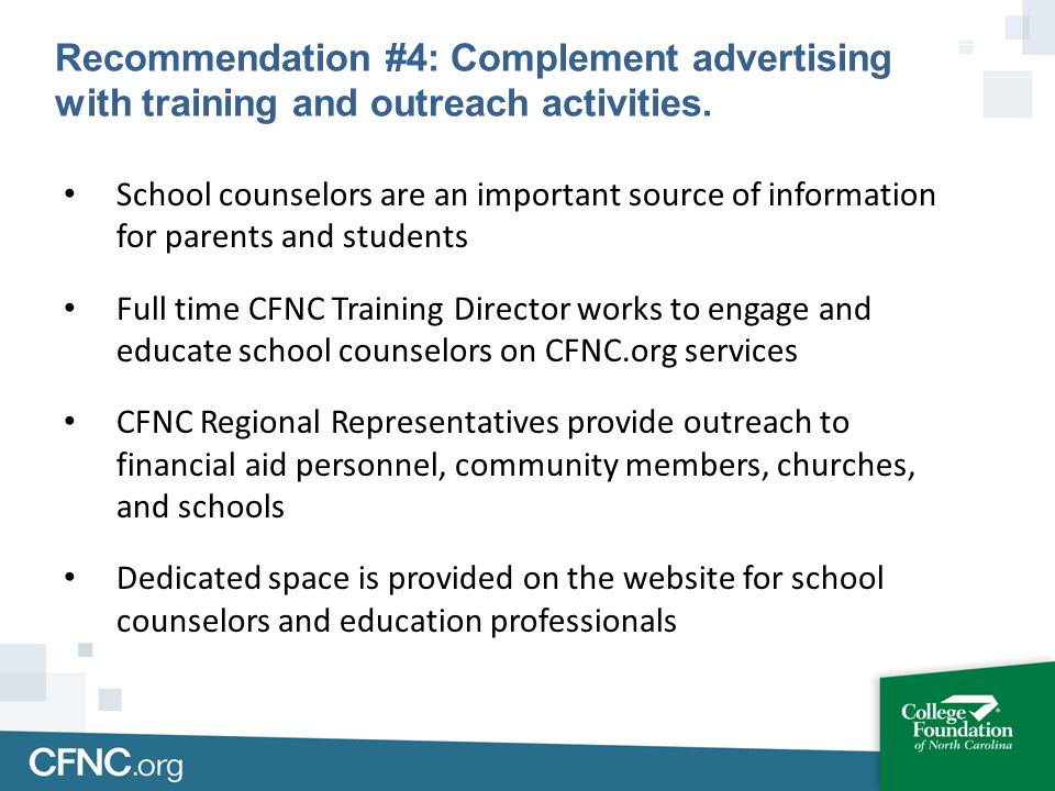 School counselors are an important source of information for parents and students Full time CFNC Training Director works to engage and educate school