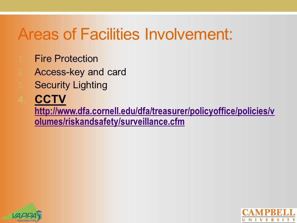 Areas of Facilities Involvement: 1. Fire Protection 2.