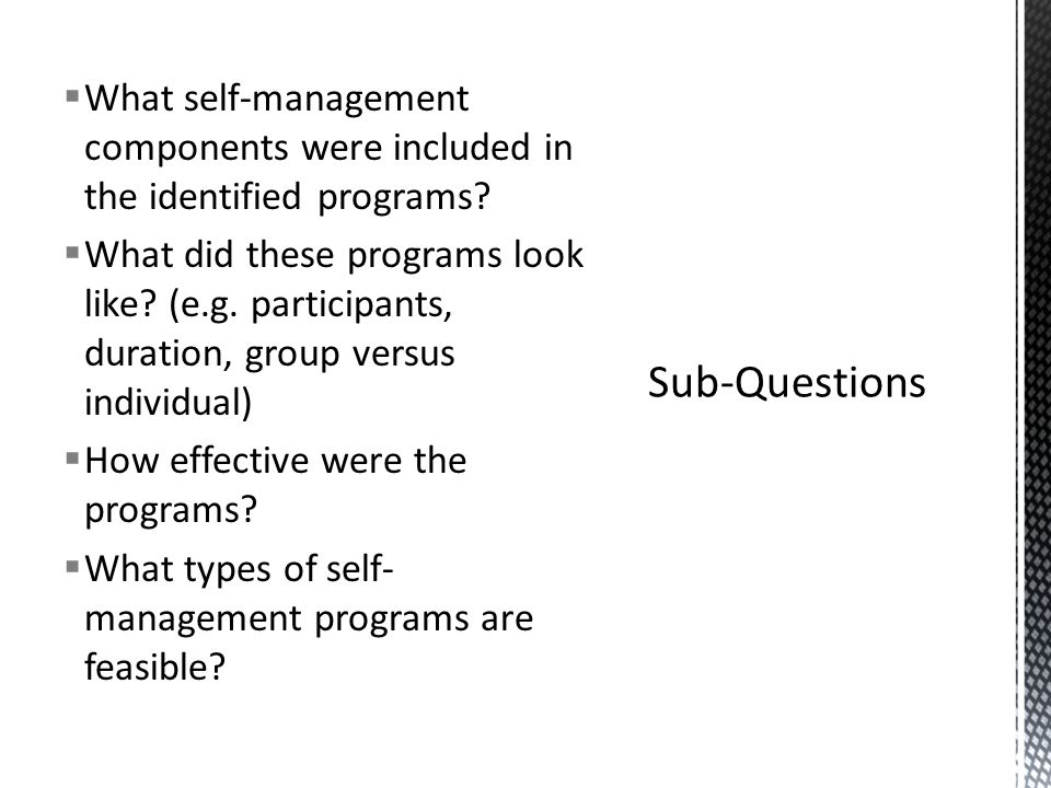 Self-management programs are most commonly provided to only the caregiver who is caring for someone with dementia There are some care partner/dyad interventions for persons with stroke or chronic heart failure that look interesting The sample size for some of the studies was too small to see if the intervention is effective, many were pilots of planned RCTs