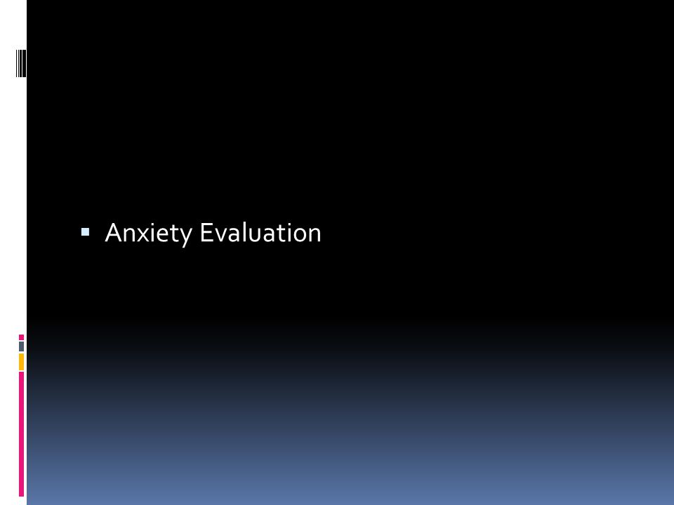 Anxiety Evaluation