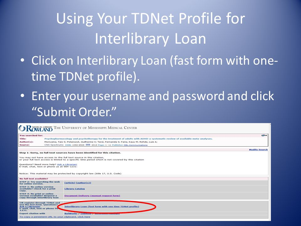 Using Your TDNet Profile for Interlibrary Loan Click on Interlibrary Loan (fast form with one- time TDNet profile).