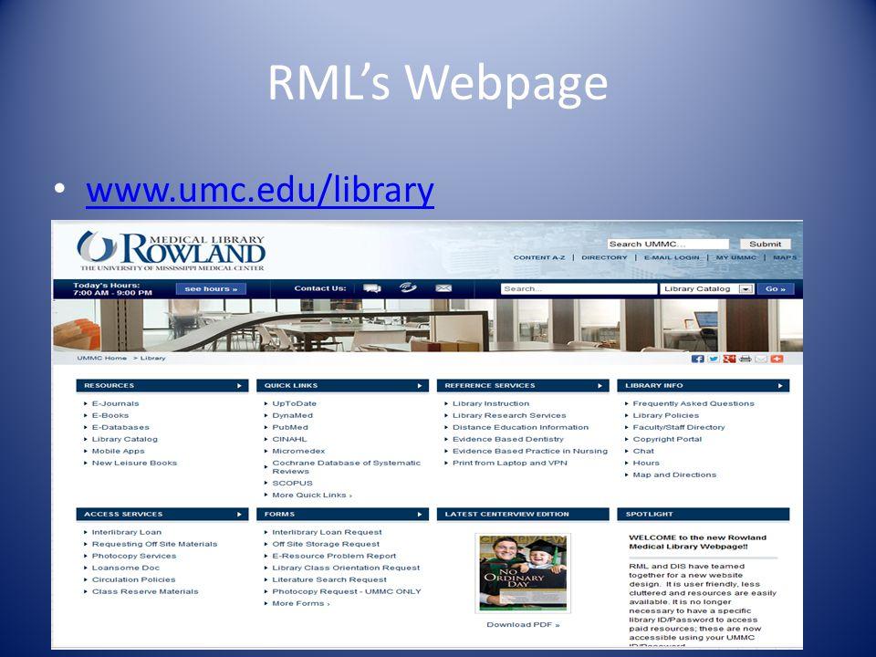 RMLs Webpage www.umc.edu/library