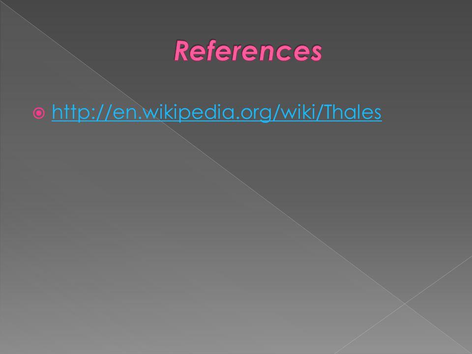 http://en.wikipedia.org/wiki/Thales