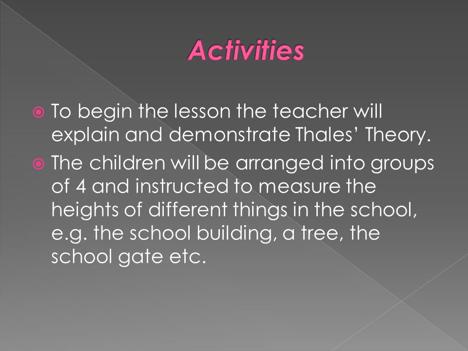 The activity would be most suitable to children of 12 years of age.
